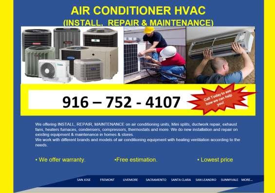 """air conditioner hvac (install, repair & maintenance)"""