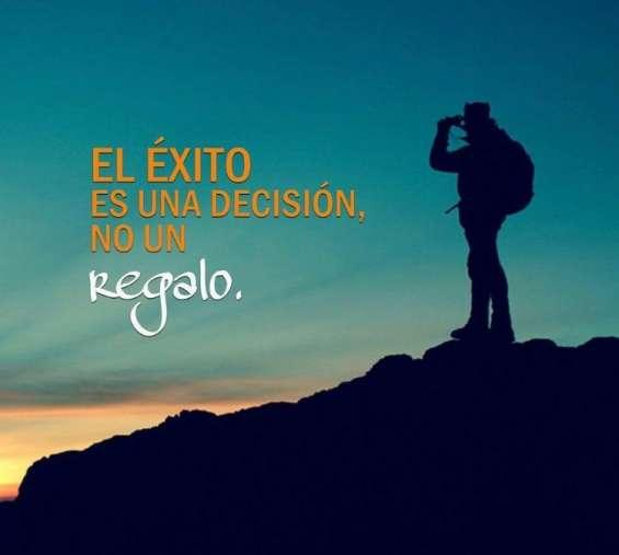El éxito es una decisión no un regalo